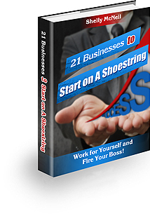 21 Businesses to Start on A Shoestring