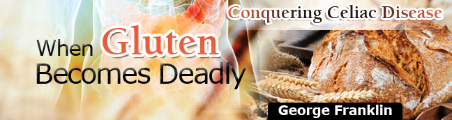 When Gluten Becomes Deadly