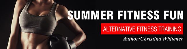 Summer Fitness Fun Alternative Fitness Training In 2021