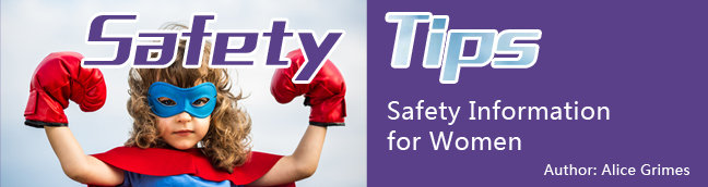 Safety Tips Safety Information for Women In 2021