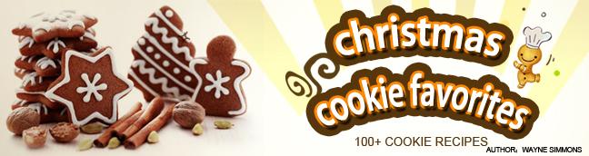 Christmas Cookie Favorites 100+ Cookie Recipes
