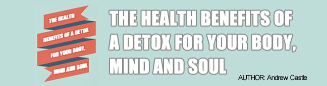The Health Benefits of a Detox