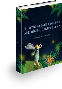 How To Attain A Deeper And High-Quality Sleep!
