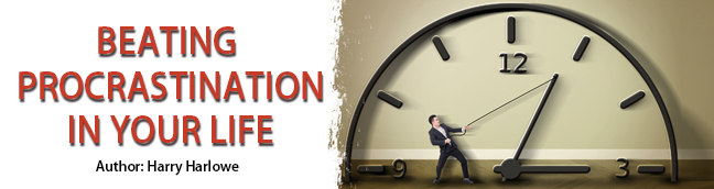 Beating Procrastination in Your Life!