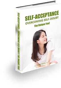 Self-Acceptance – Overcoming Self-Doubt!