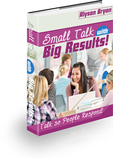 Small Talk With Big Results In 2021
