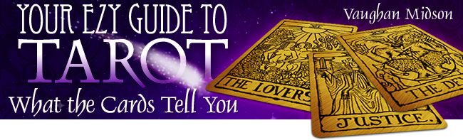 Your Ezy Guide To Tarot In 2021